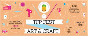 TFP FEST (Fall) The Fuzzy Pineapple Art + Craft Festival